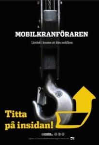 Boken mobilkranföraren - referens- och utbildningsmaterial för mobilkranförare,
